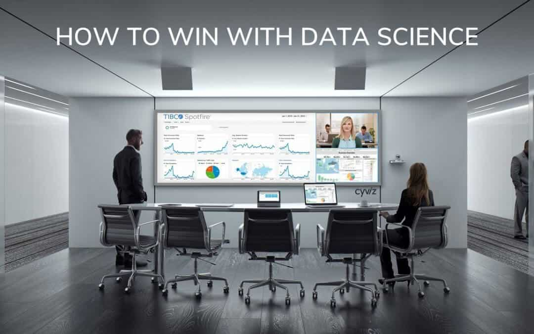 How to win with data science