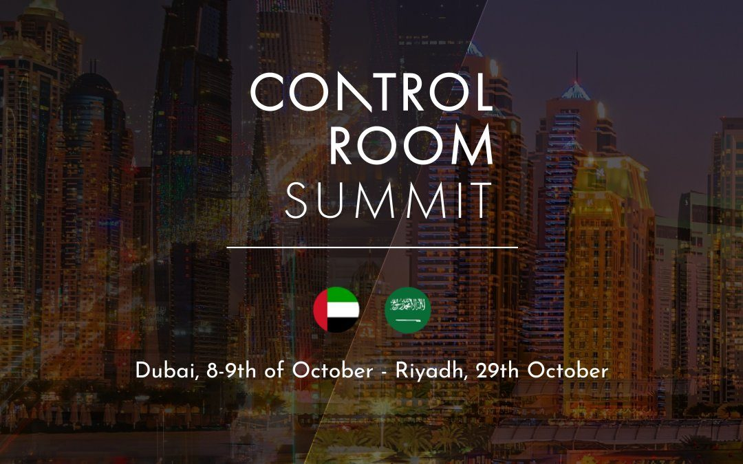 Control Room Summit Dubai & Riyadh
